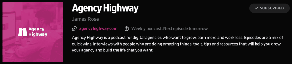 Agency Highway Podcast with James Rose